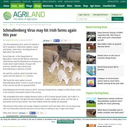 AGRILAND 25/01/15 Schmallenberg Virus may hit Irish farms again this year