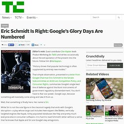 Eric Schmidt Is Right: Google's Glory Days Are Numbered