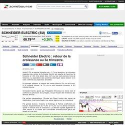 Schneider Electric : retour de la croissance au 3e trimestre.