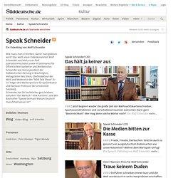 Speak Schneider - Ein Videoblog von Wolf Schneider