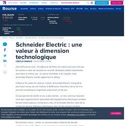 Schneider Electric : une valeur à dimension technologique