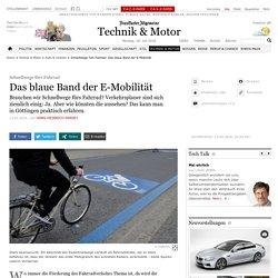 Schnellwege fürs Fahrrad: Das blaue Band der E-Mobilität - Auto & Verkehr