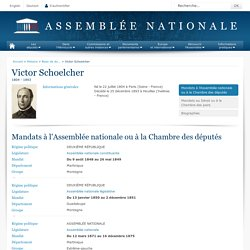 Victor Schoelcher - Base de données des députés français depuis 1789