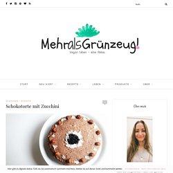 Schokotorte mit Zucchini - mehralsgruenzeug.com
