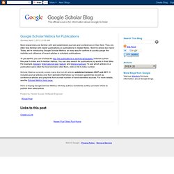 Google Scholar Metrics for Publications - Google Scholar Blog