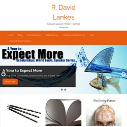 News, thoughts, ideas, and more from R. David Lankes