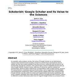 Google Scholar and its Value to the Sciences