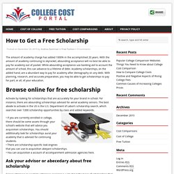 How to Get a Free Scholarship