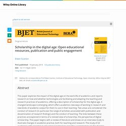 Scholarship in the digital age: Open educational resources, publication and public engagement - Scanlon - 2013 - British Journal of Educational Technology