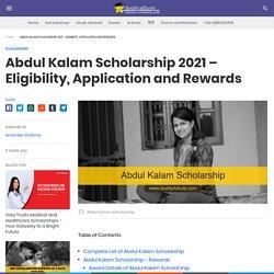 Abdul Kalam Scholarship - Key dates, Rewards, Eligibility, Application