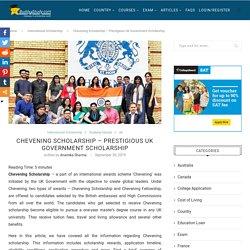 Chevening Scholarship 2020 - Key Dates, Award, Eligibility, Application