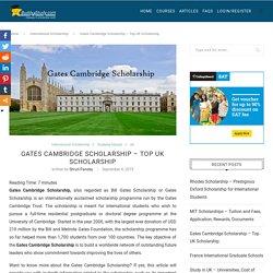Gates Cambridge Scholarship - Overview, Eligibility, Application, Rewards