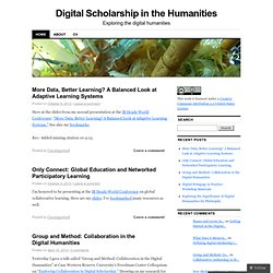 Digital Scholarship in the Humanities | Exploring the digital humanities