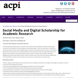 Social Media and Digital Scholarship for Academic Research
