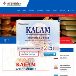 KALAM SCHOLARSHIP - An Opportunity to Give Wings to Your Career