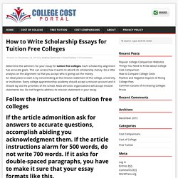 How to Write Scholarship Essays for Tuition Free Colleges