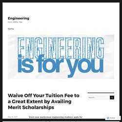 Waive Off Your Tuition Fee to a Great Extent by Availing Merit Scholarships