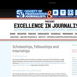 Excellence In Journalism 2012 » Scholarships, Fellowships and Internships