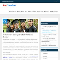 The heap ways to study abroad scholarships in Germany - Red Service