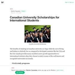 Canadian University Scholarships for International Students