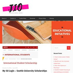 My SU Login – Seattle University Scholarships for International Students
