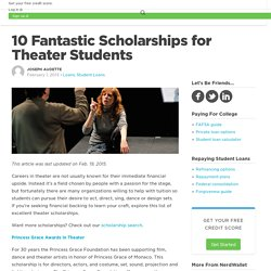 10 Fantastic Scholarships for Theater Students - NerdWallet