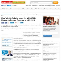 King's India Scholarships for MPhil/PhD Research Degree Program in UK, 2016- Scholarship Positions 2016 2017
