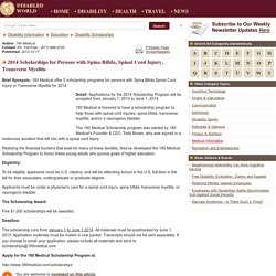 2014 Scholarships for Persons with Spina Bifida, Spinal Cord Injury, Transverse Myelitis