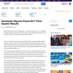 Scholastic Reports Fiscal 2017 Third Quarter Results