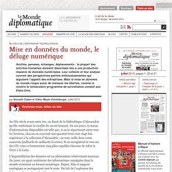 Mise en données du monde, le déluge numérique, par Kenneth Cukier et Viktor Mayer-Schönberger (Le Monde diplomatique, juillet 2013)