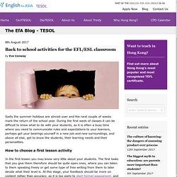 Back to school activities for the EFL/ESL classroom
