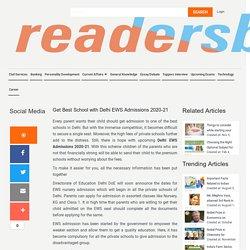 Get Best School with Delhi EWS Admissions 2020-21- Readers Buzz