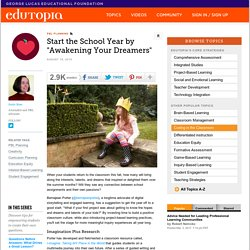 "Start the School Year by ""Awakening Your Dreamers"""