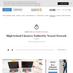 High School Cheaters Nabbed by Neural Network