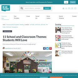 School and Classroom Themes Students Will Love