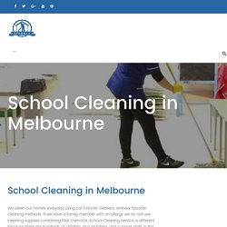 School Cleaning, School Cleaning Melbourne