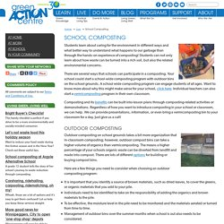 School Composting – Green Action Centre