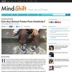 Can Any School Foster Pure Creativity?