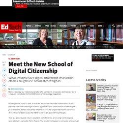 Meet the New School of Digital Citizenship