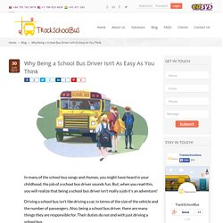 Why Being a School Bus Driver Isn't As Easy As You Think - Trackschoolbus