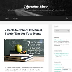 7 Back-to-School Electrical Safety Tips for Your Home – Information Sharer