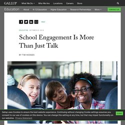 School Engagement Is More Than Just Talk