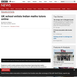 UK school enlists Indian maths tutors online