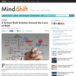 A School Built Entirely Around the Love of Math
