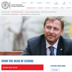 From the Head of School - Lycée Francais de San Francisco