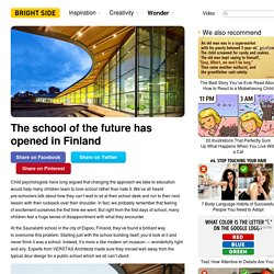 The school ofthe future has opened inFinland