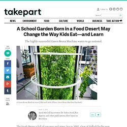 A School Garden Born in a Food Desert May Change the Way Kids Eat—and Learn