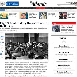High School History Doesn't Have to Be Boring - David Cutler