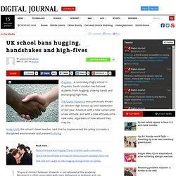 UK school bans hugging, handshakes and high-fives