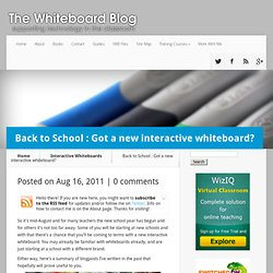 Back to School : Got a new interactive whiteboard?